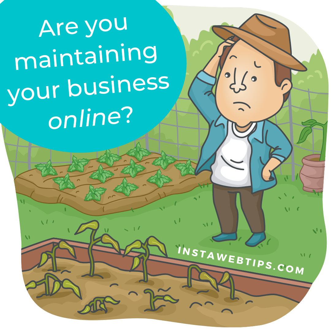 Are you maintaining your business online?