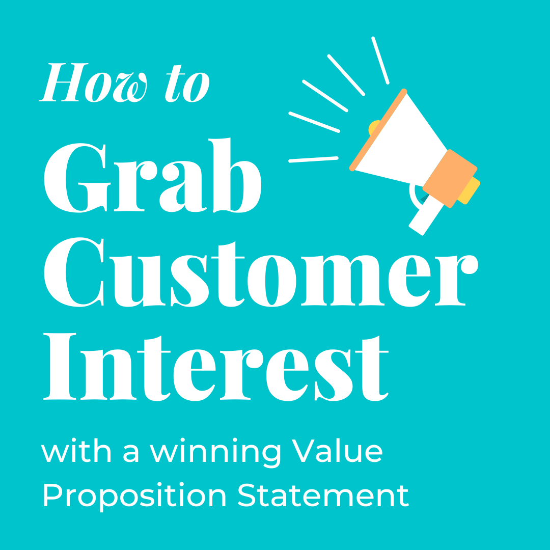 How to Grab Customer Interest