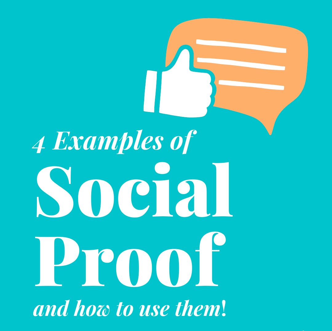 4 Examples of Social Proof (and how to use them!)